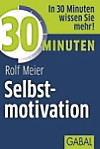 30 Minuten Selbstmotivation
