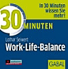30 Minuten Work-Life-Balance, 1 Audio-CD