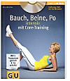 Bauch, Beine, Po intensiv mit Core-Training, m. DVD