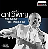 Cab Calloway - Mr. Minnie / The Moocher, 4 CDs