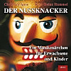 Der Nussknacker, 4 Audio-CDs