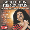 Go tell it on the mountain - Die bewegendsten Gospel Songs der Welt