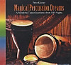 Magical Percussion Dreams, CD