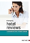 Managing Hotel Reviews