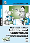 Mathematik praktisch: Addition und Subtraktion, m. CD-ROM