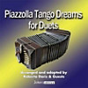 Piazzolla Tango Dreams for Duets, CD