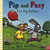 Pip and Posy - The Big Balloon