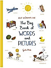 The Big Book of Words and Pictures
