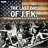 The Last Day of JFK, Audio-CD