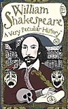 William Shakespeare - A very peculiar history